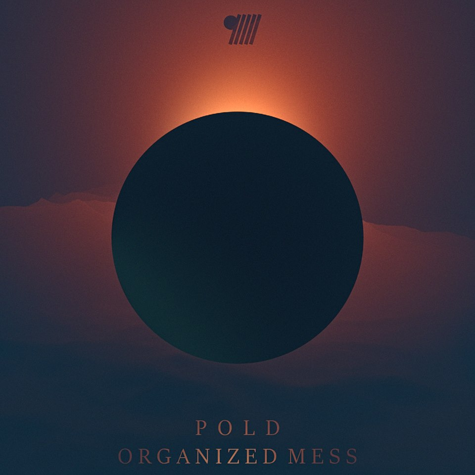 POLD - Organized Mess (EP)
