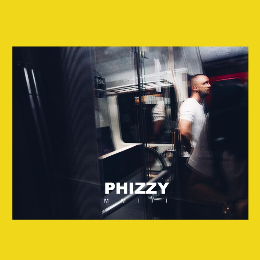 Phizzy - MMIII
