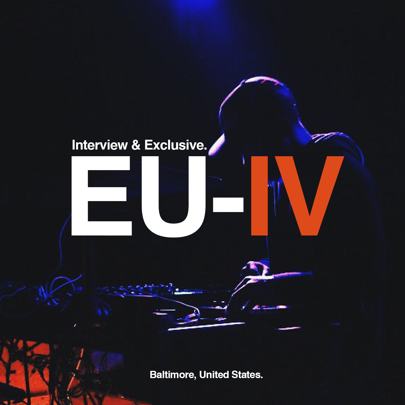 Interview & Exclusive with: eu-IV