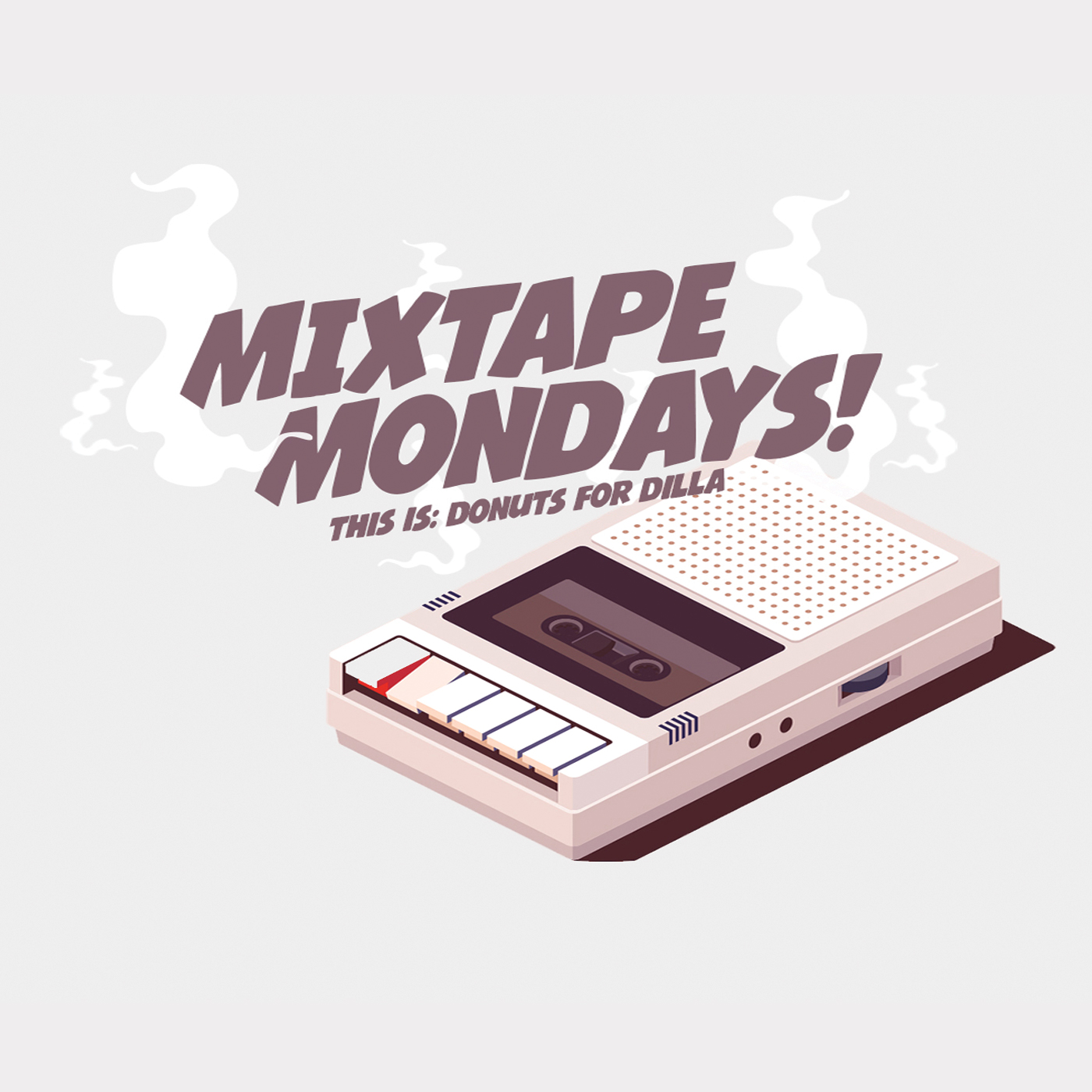 Mixtape Mondays - This is: Donuts for Dilla.