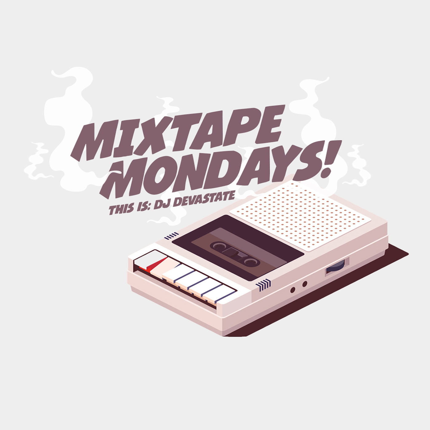 Mixtape Mondays - This is DJ Devastate.