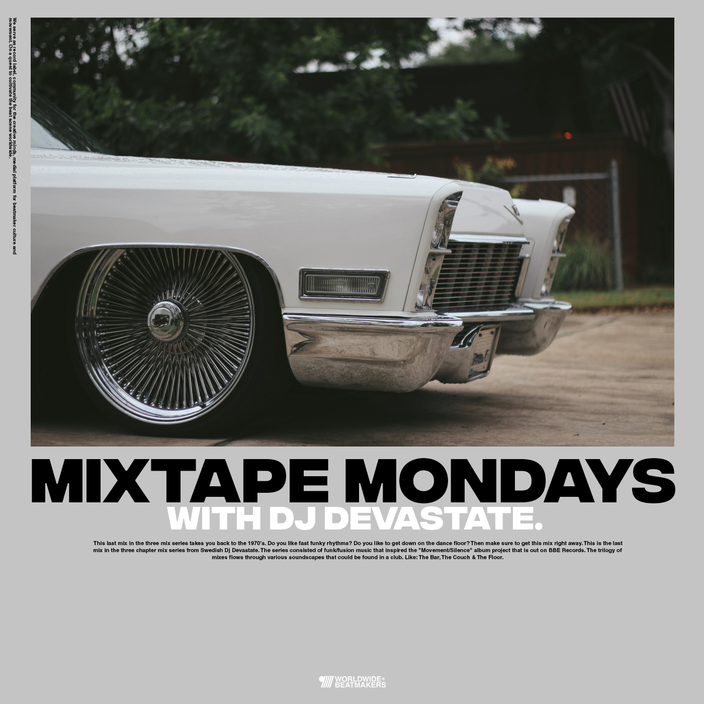 Mixtape Mondays - This is DJ Devastate: The Floor.
